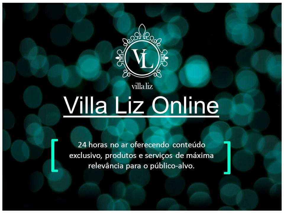 Villa Liz Online [ ] 24 horas no ar oferecendo conteúdo exclusivo, produtos e serviços de máxima relevância para o público-alvo.